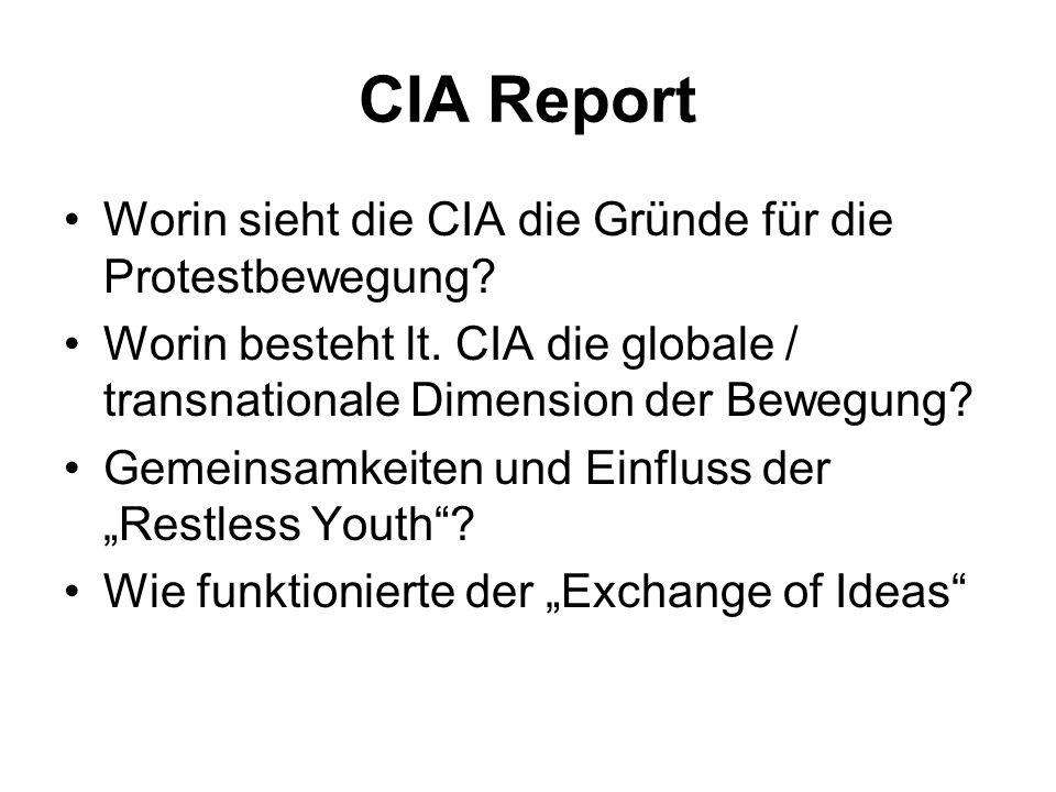 CIA Report Worin sieht die CIA die Gründe für die Protestbewegung