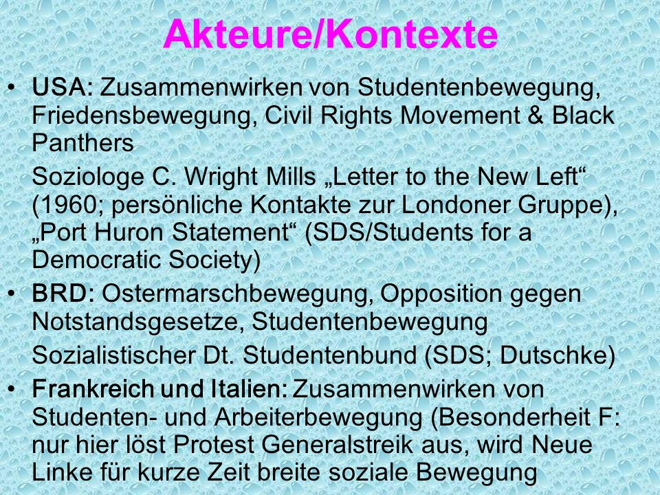 Akteure/Kontexte USA: Zusammenwirken von Studentenbewegung, Friedensbewegung, Civil Rights Movement & Black Panthers.
