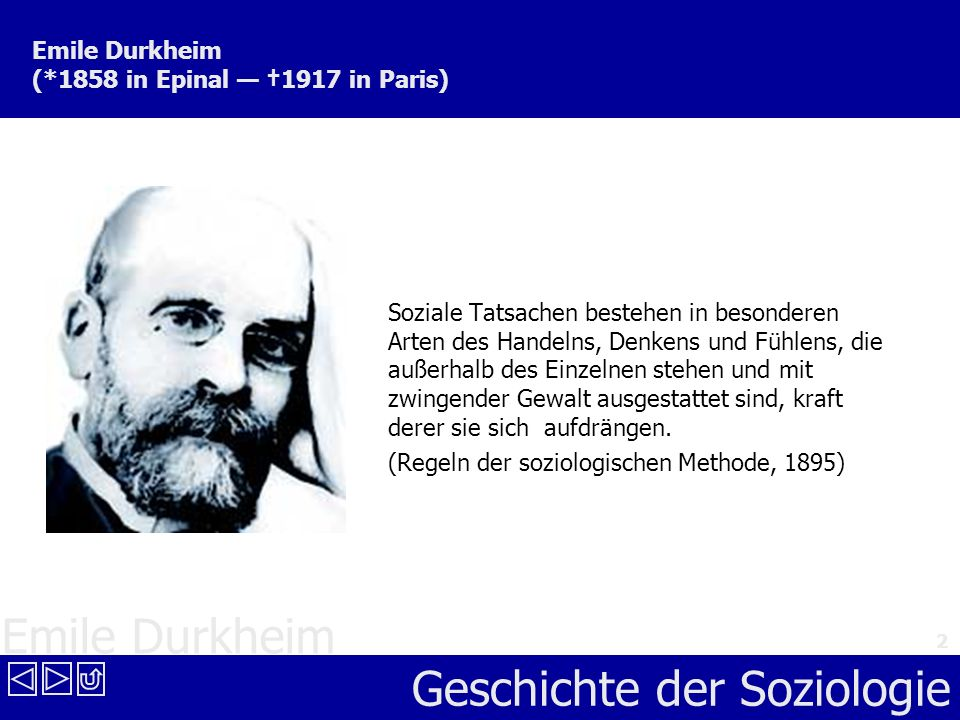 Emile Durkheim (*1858 in Epinal — †1917 in Paris)
