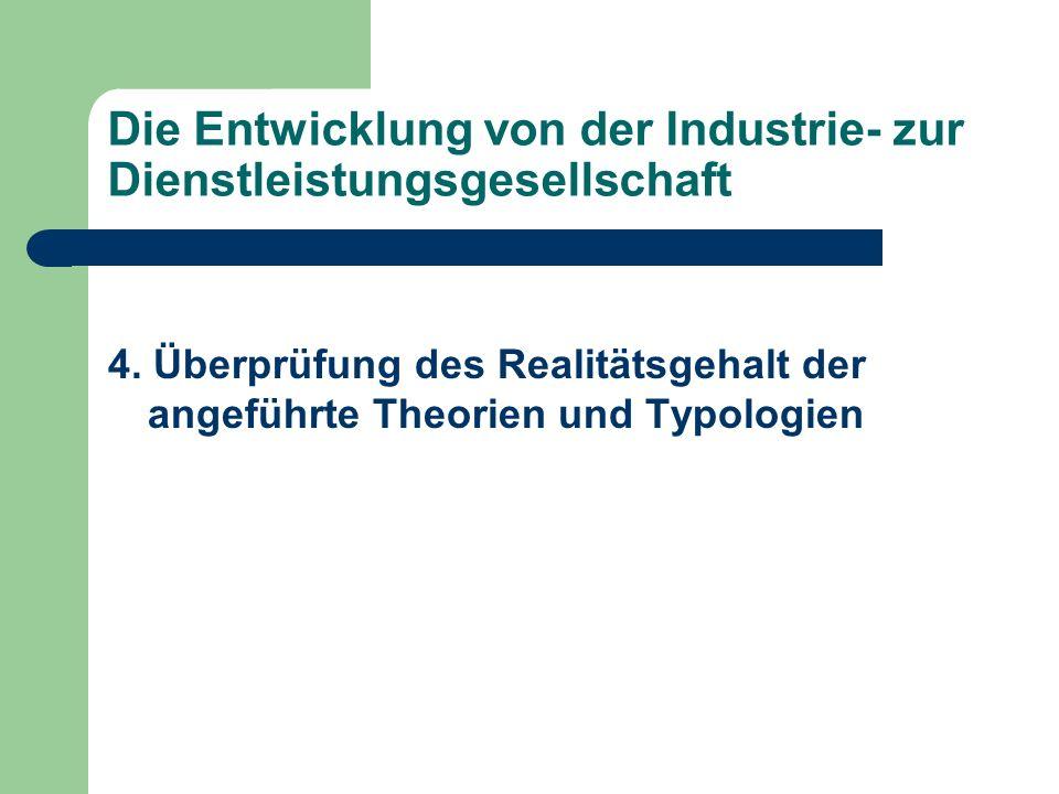 Die Entwicklung von der Industrie- zur Dienstleistungsgesellschaft