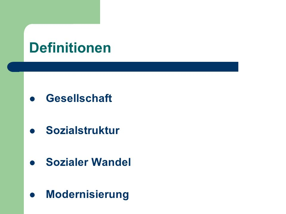Definitionen Gesellschaft Sozialstruktur Sozialer Wandel