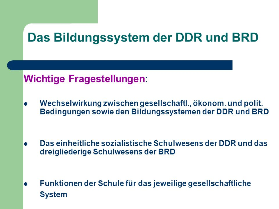 Das Bildungssystem der DDR und BRD