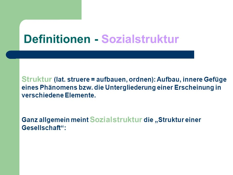 Definitionen - Sozialstruktur