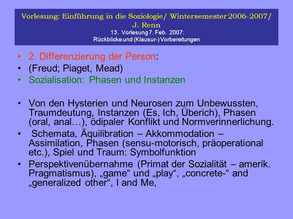 2. Differenzierung der Person: (Freud; Piaget, Mead)