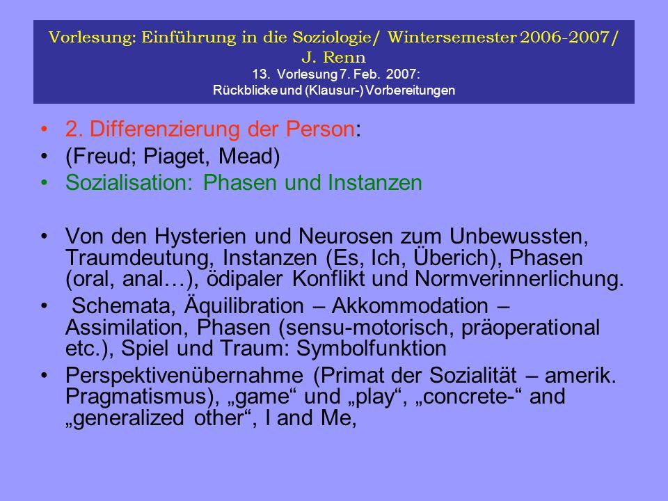 2. Differenzierung der Person: (Freud; Piaget, Mead)
