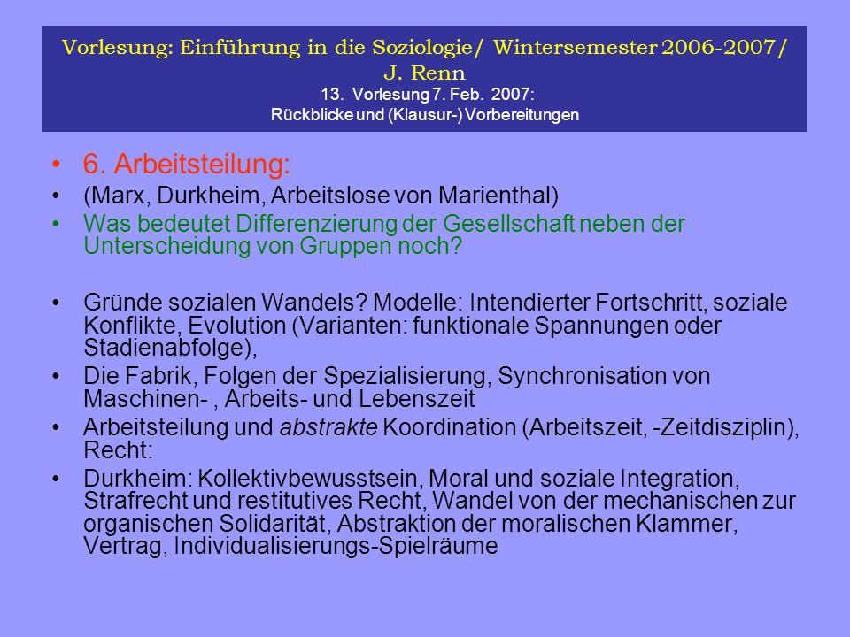 6. Arbeitsteilung: (Marx, Durkheim, Arbeitslose von Marienthal)