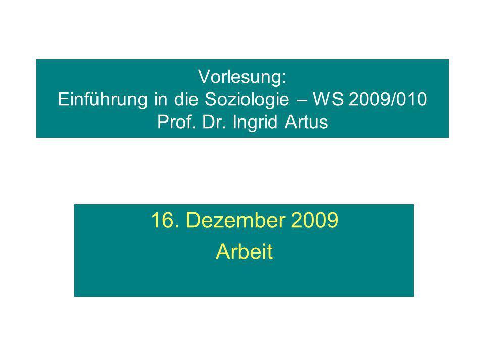 Vorlesung: Einführung in die Soziologie – WS 2009/010 Prof. Dr