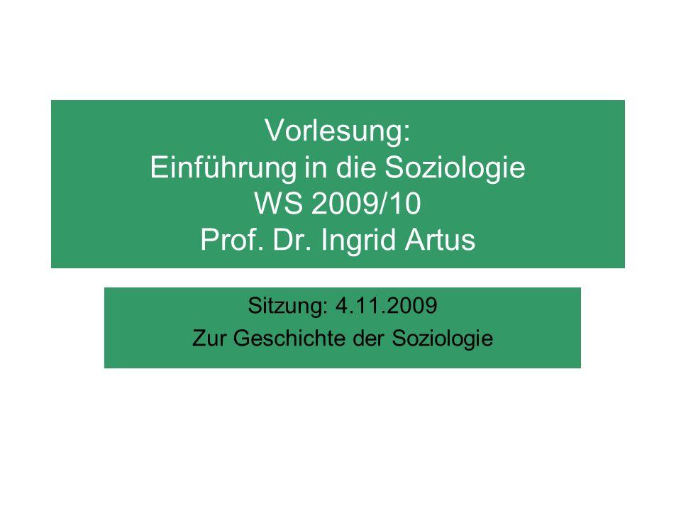 Sitzung: 4.11.2009 Zur Geschichte der Soziologie