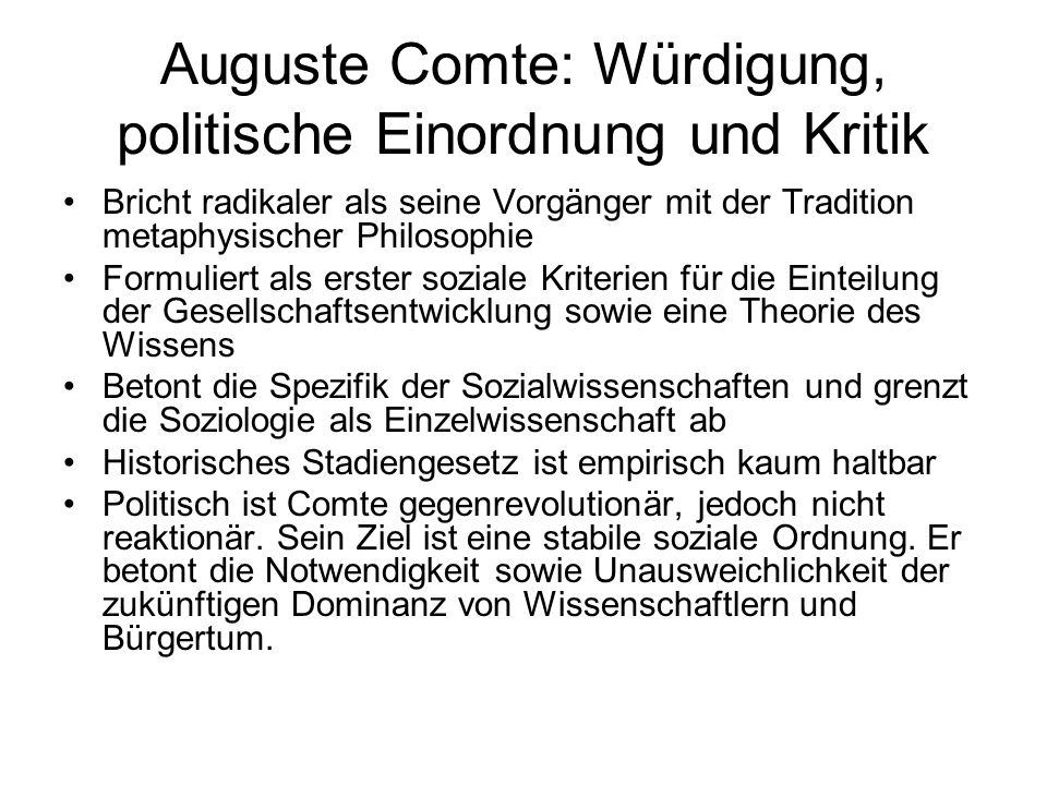Auguste Comte: Würdigung, politische Einordnung und Kritik