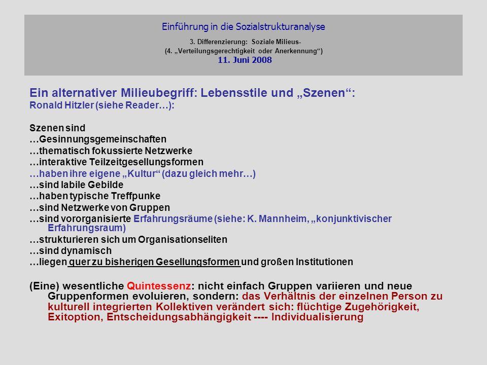 """Ein alternativer Milieubegriff: Lebensstile und """"Szenen :"""