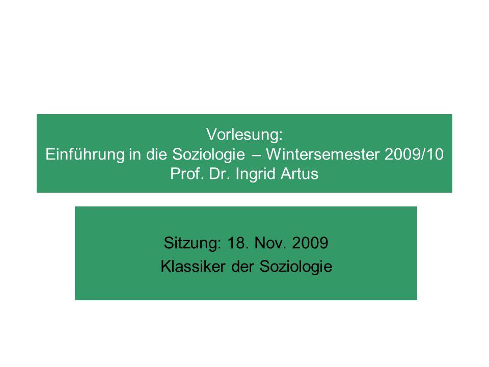 Sitzung: 18. Nov. 2009 Klassiker der Soziologie