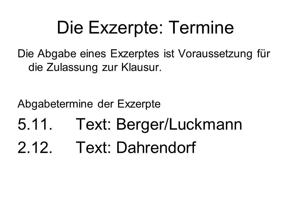 Die Exzerpte: Termine 5.11. Text: Berger/Luckmann