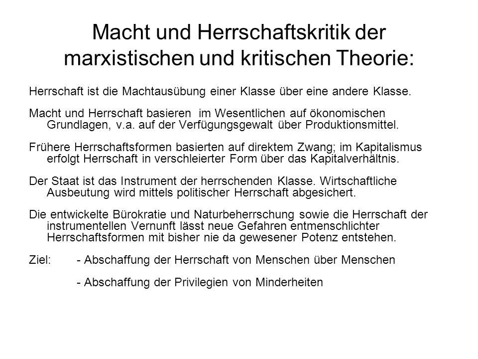 Macht und Herrschaftskritik der marxistischen und kritischen Theorie: