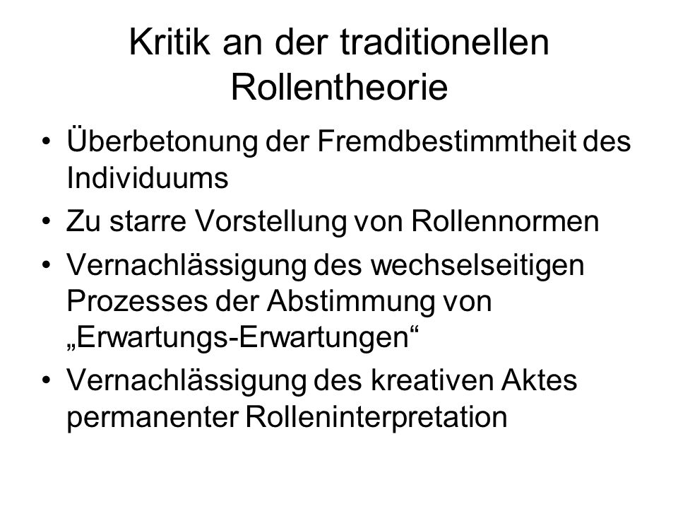 Kritik an der traditionellen Rollentheorie