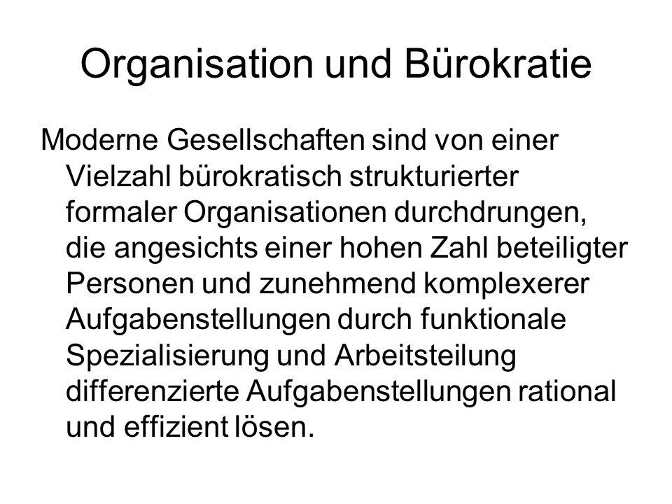Organisation und Bürokratie