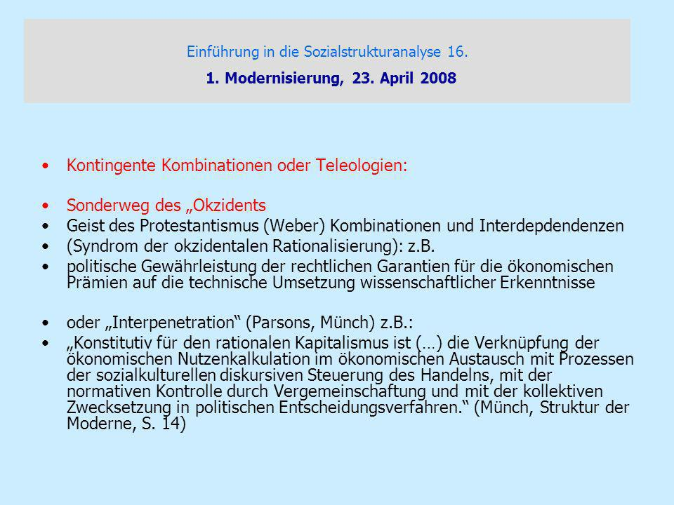 "Kontingente Kombinationen oder Teleologien: Sonderweg des ""Okzidents"