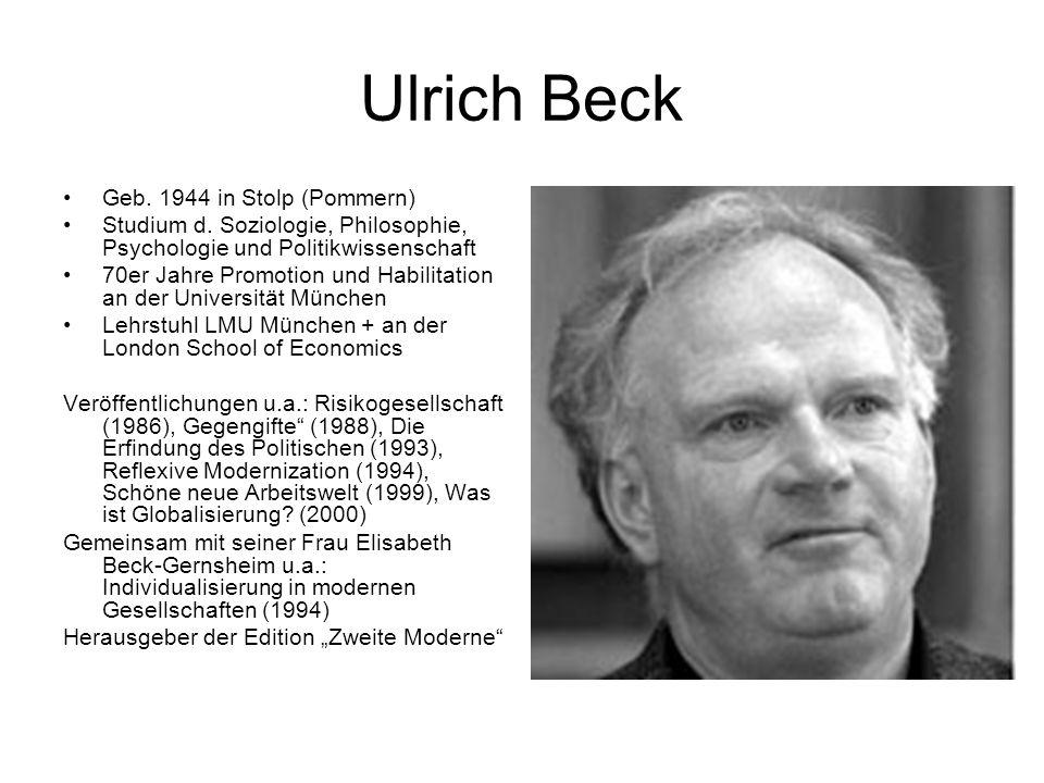 Ulrich Beck Geb. 1944 in Stolp (Pommern)
