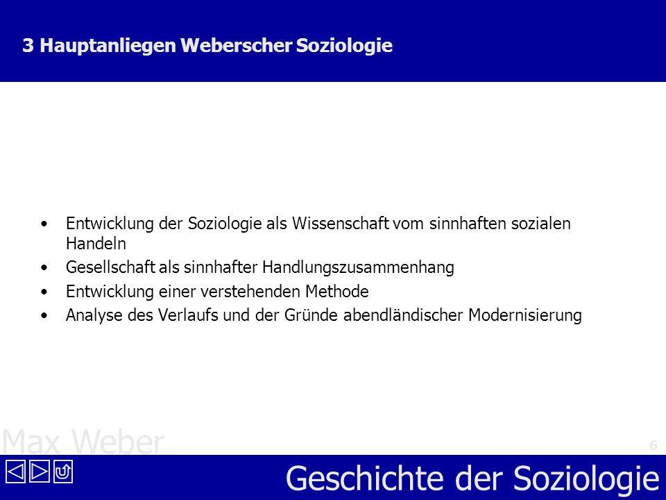 3 Hauptanliegen Weberscher Soziologie