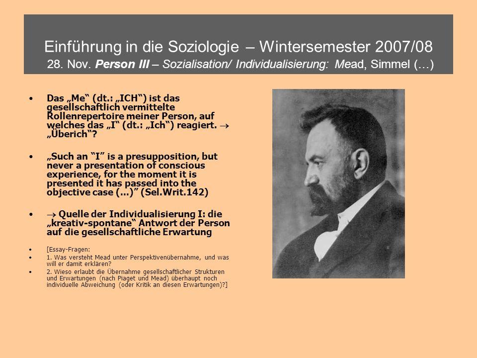 Einführung in die Soziologie – Wintersemester 2007/08 28. Nov