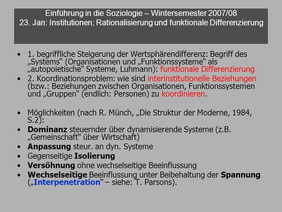Einführung in die Soziologie – Wintersemester 2007/08 23