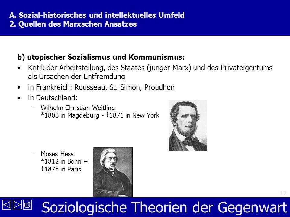 b) utopischer Sozialismus und Kommunismus: