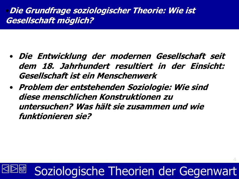 Die Grundfrage soziologischer Theorie: Wie ist Gesellschaft möglich