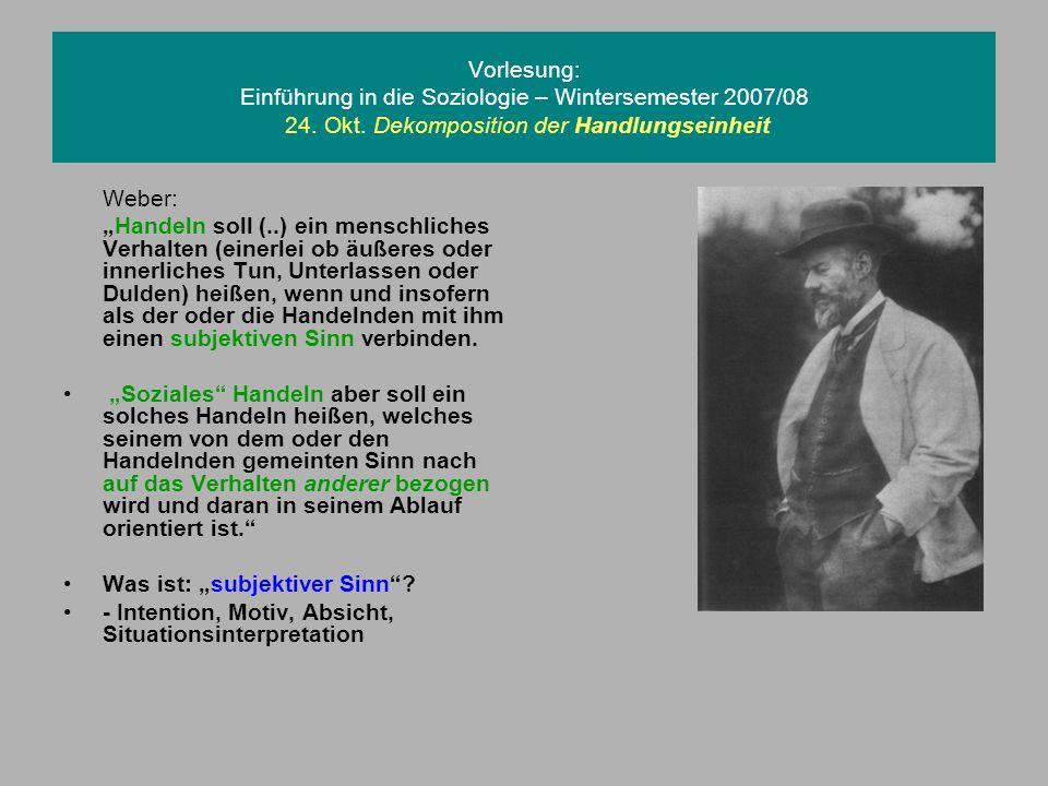 Vorlesung: Einführung in die Soziologie – Wintersemester 2007/08 24