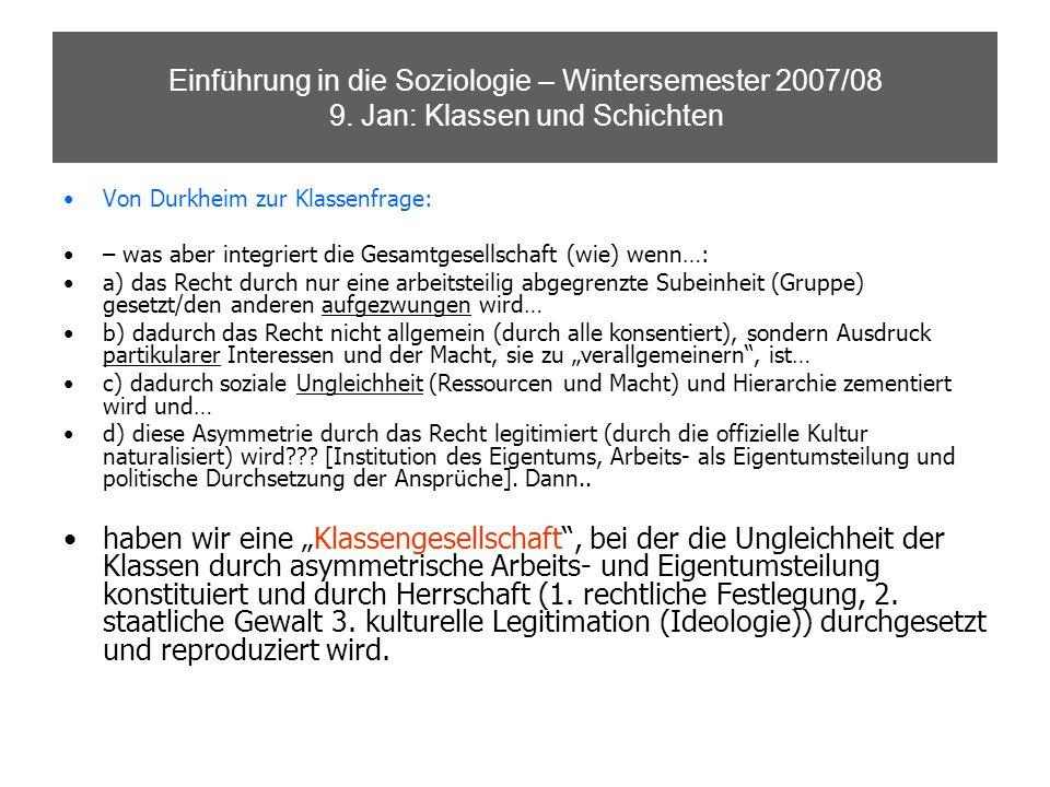 Einführung in die Soziologie – Wintersemester 2007/08 9