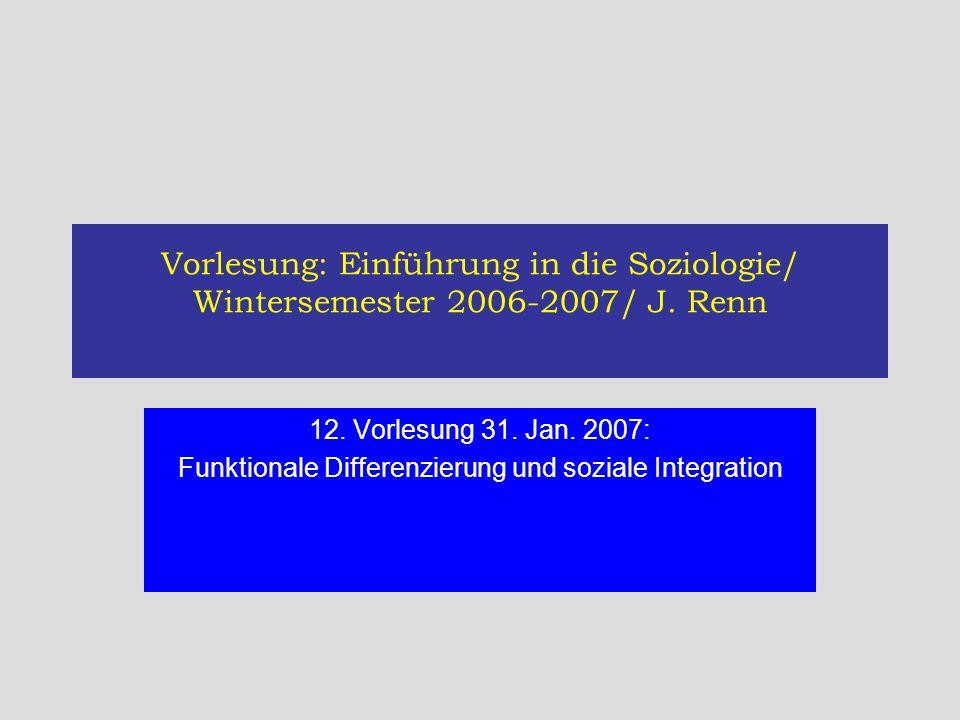 Funktionale Differenzierung und soziale Integration