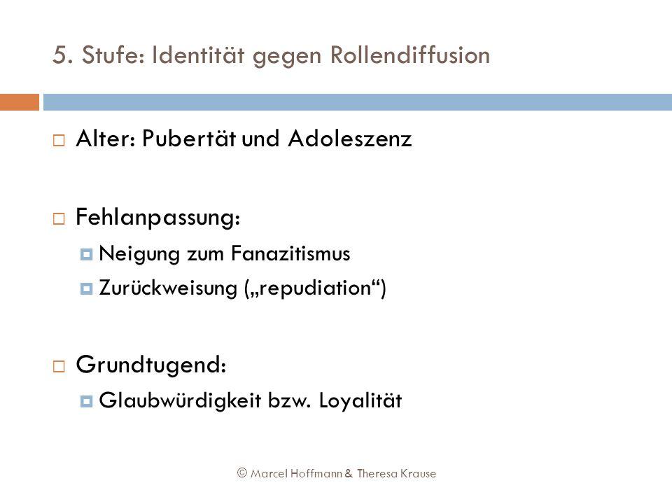 5. Stufe: Identität gegen Rollendiffusion