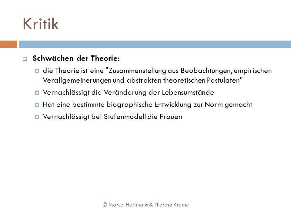 Kritik Schwächen der Theorie: