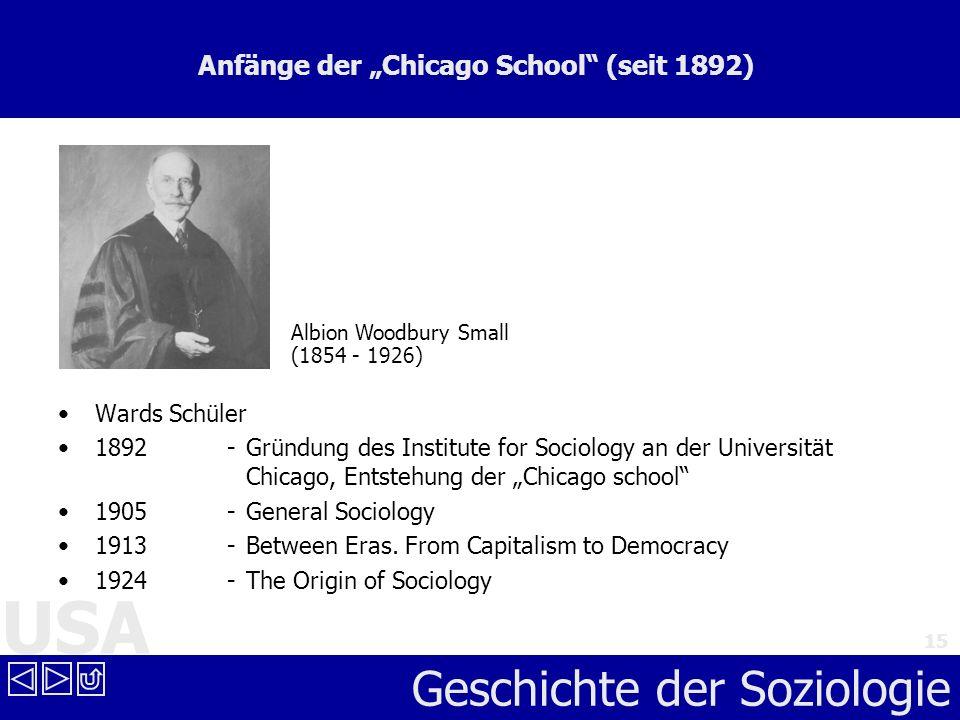 """Anfänge der """"Chicago School (seit 1892)"""