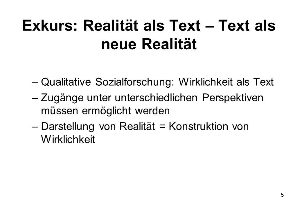 Exkurs: Realität als Text – Text als neue Realität