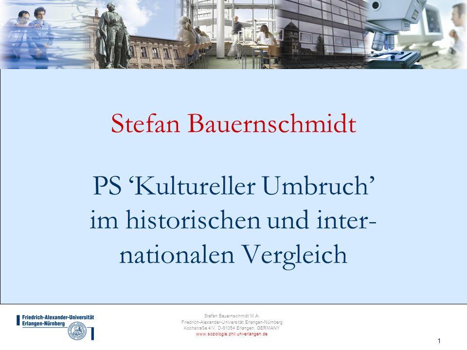 Stefan Bauernschmidt PS 'Kultureller Umbruch' im historischen und inter- nationalen Vergleich