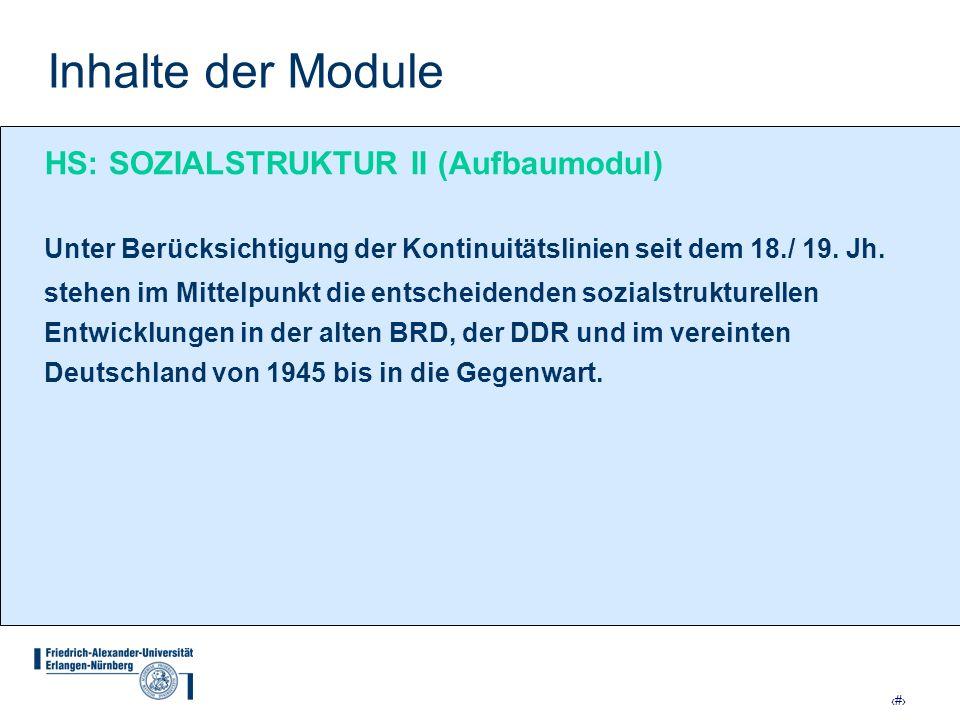 Inhalte der Module HS: SOZIALSTRUKTUR II (Aufbaumodul)