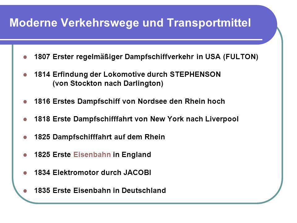 Moderne Verkehrswege und Transportmittel