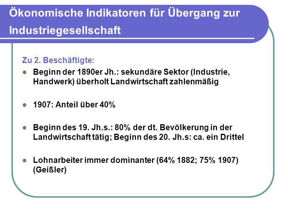 Ökonomische Indikatoren für Übergang zur Industriegesellschaft