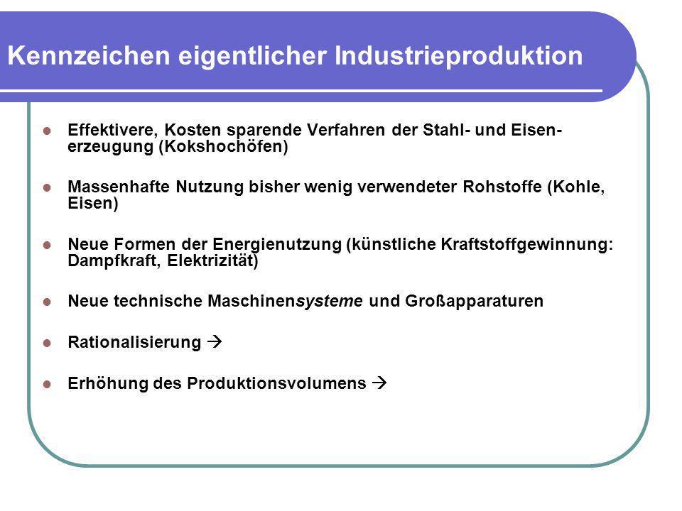 Kennzeichen eigentlicher Industrieproduktion