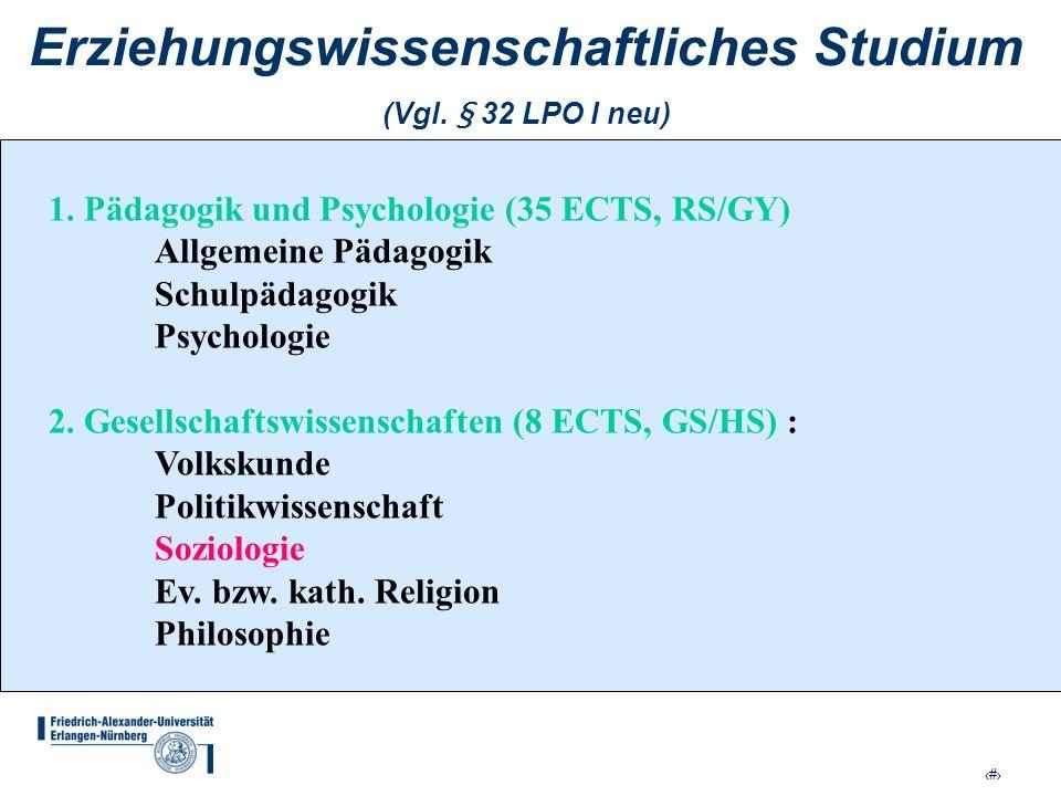 Erziehungswissenschaftliches Studium (Vgl. § 32 LPO I neu)