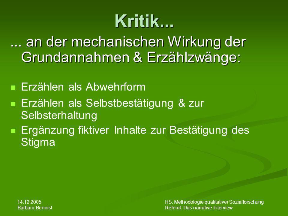 Kritik... ... an der mechanischen Wirkung der Grundannahmen & Erzählzwänge: Erzählen als Abwehrform.