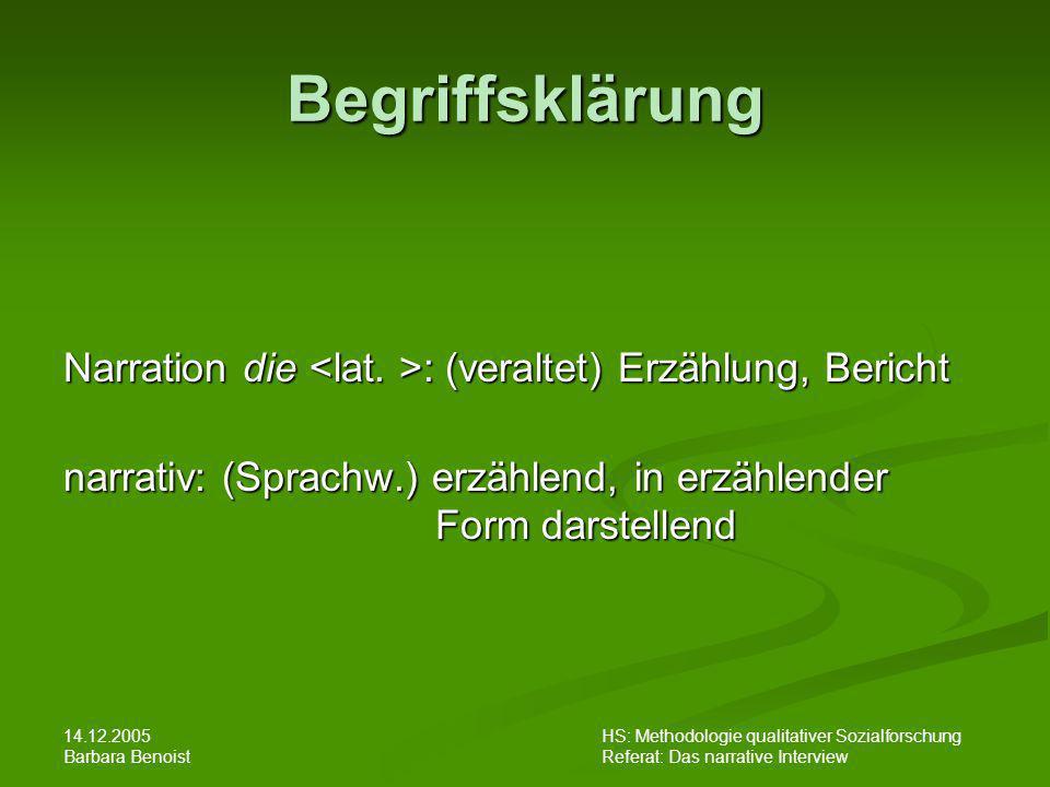 Begriffsklärung Narration die <lat. >: (veraltet) Erzählung, Bericht. narrativ: (Sprachw.) erzählend, in erzählender Form darstellend.