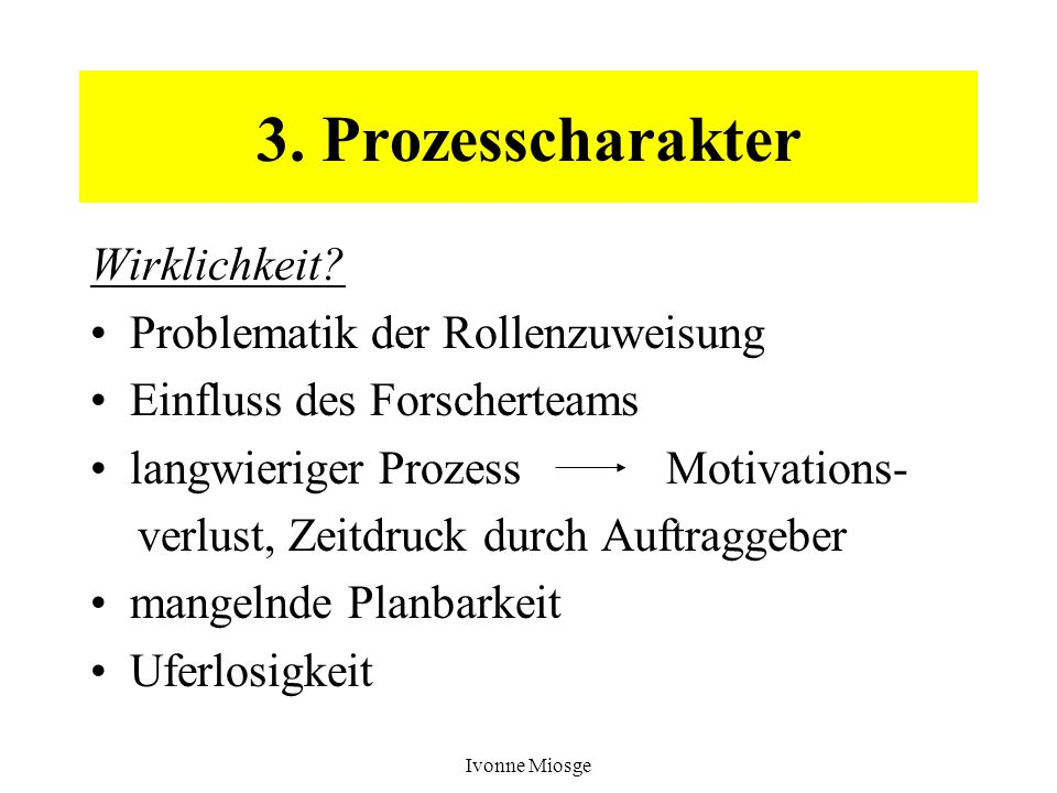3. Prozesscharakter Wirklichkeit Problematik der Rollenzuweisung