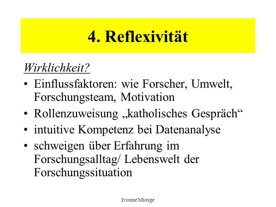 4. Reflexivität Wirklichkeit