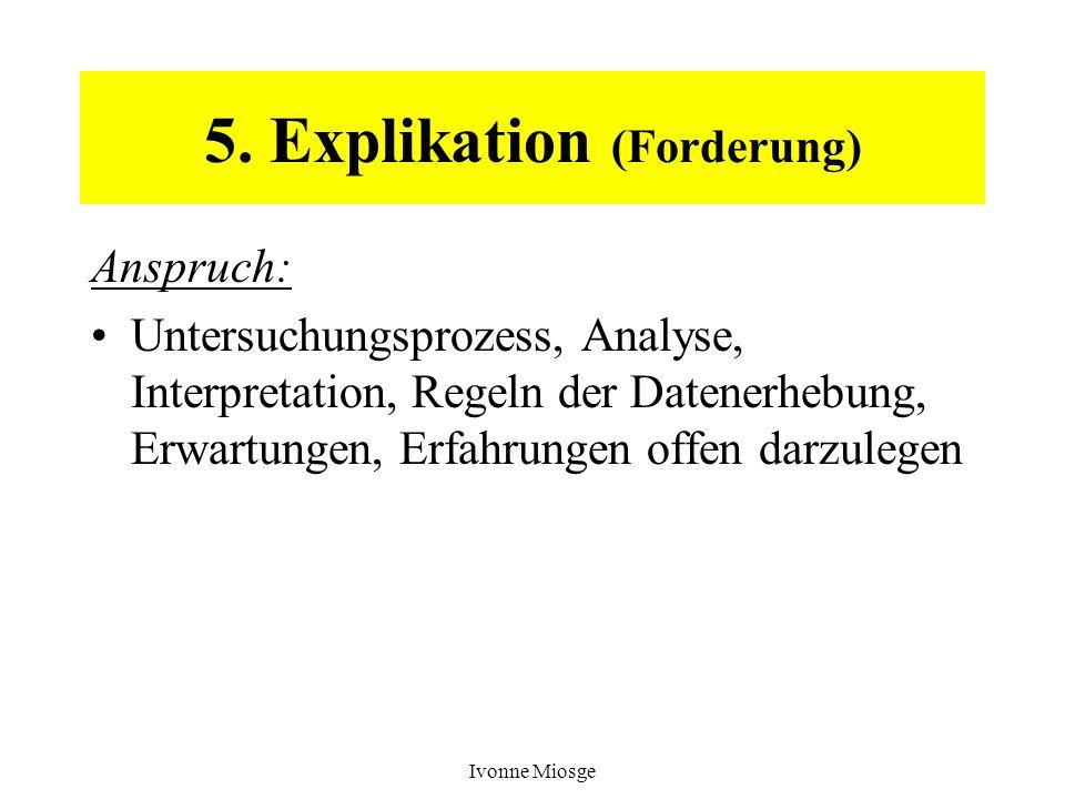 5. Explikation (Forderung)