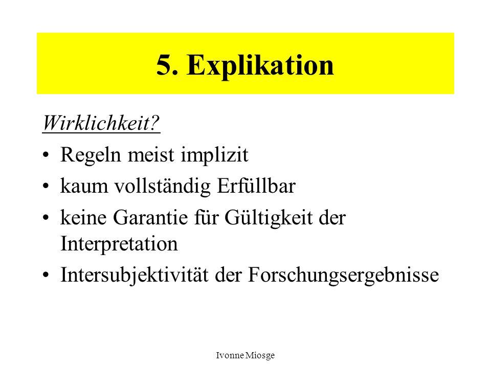 5. Explikation Wirklichkeit Regeln meist implizit