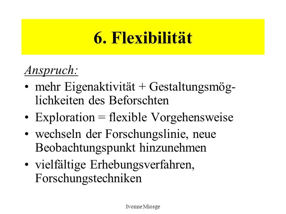 6. Flexibilität Anspruch: