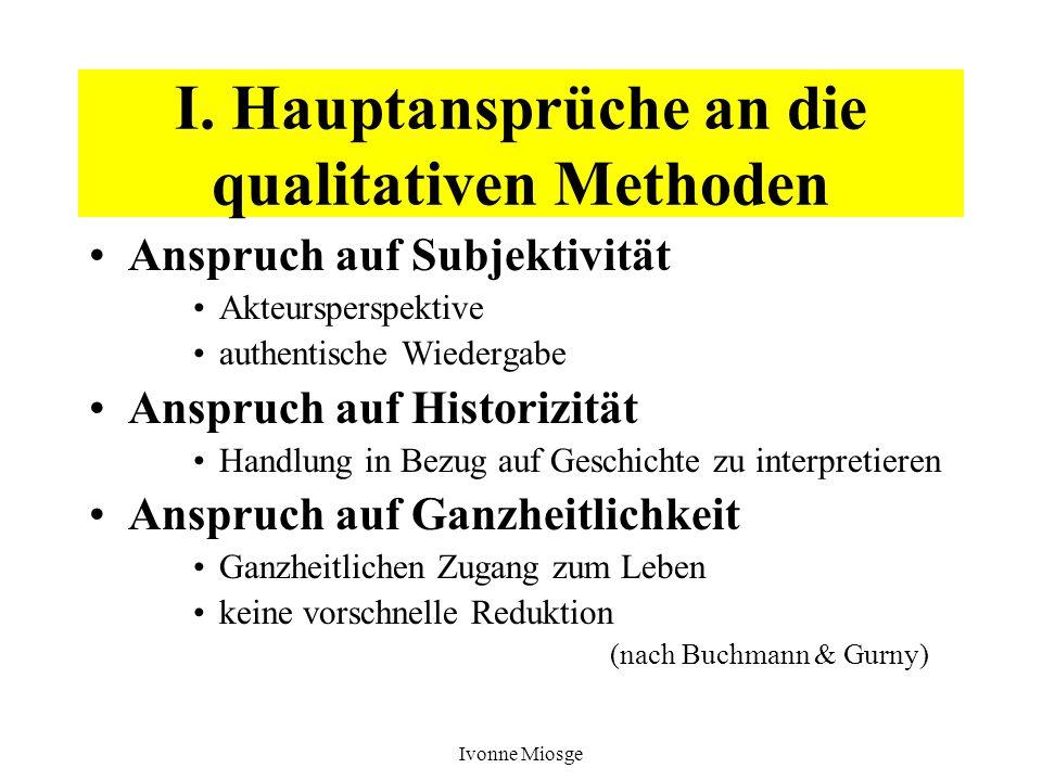 I. Hauptansprüche an die qualitativen Methoden