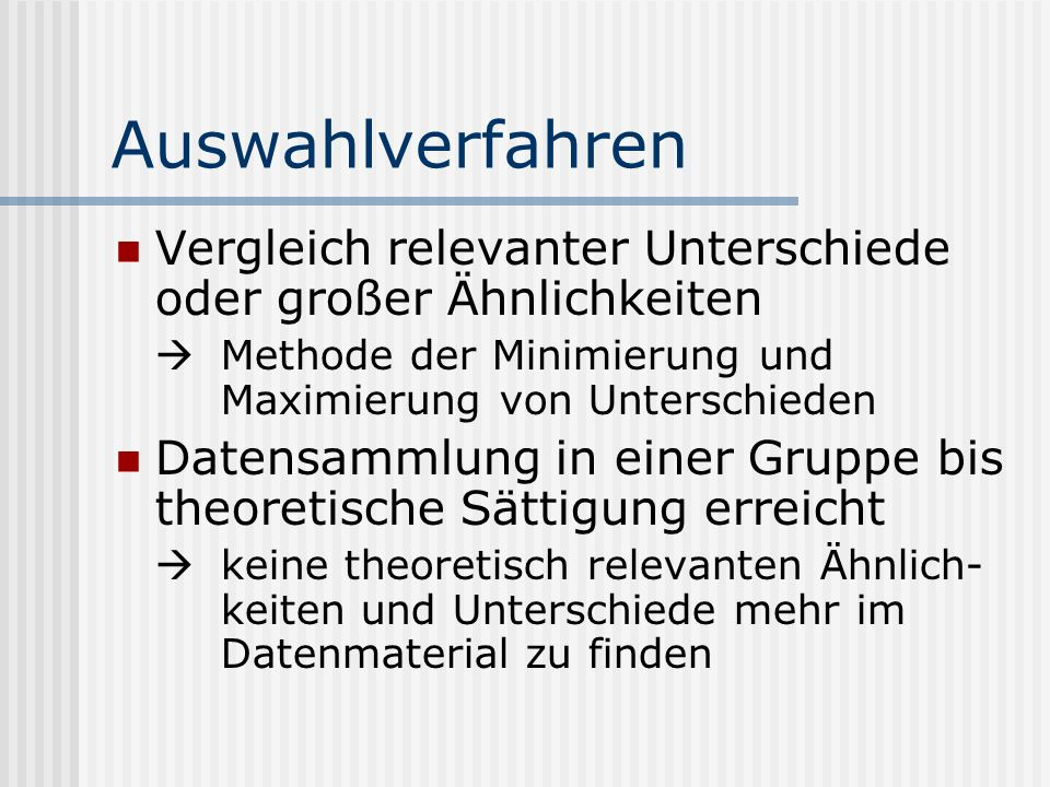 Auswahlverfahren Vergleich relevanter Unterschiede oder großer Ähnlichkeiten.  Methode der Minimierung und Maximierung von Unterschieden.