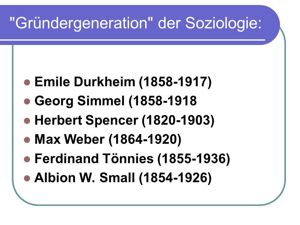 Gründergeneration der Soziologie: