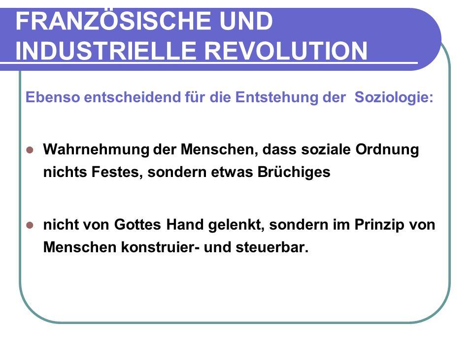 FRANZÖSISCHE UND INDUSTRIELLE REVOLUTION